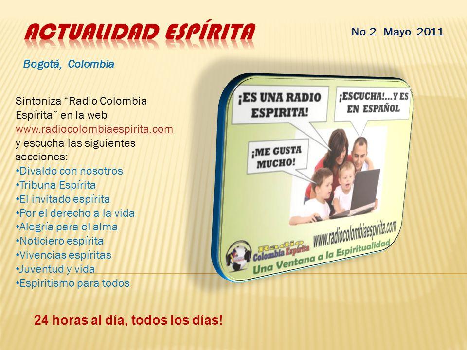 Actualidad Espírita 24 horas al día, todos los días! No.2 Mayo 2011