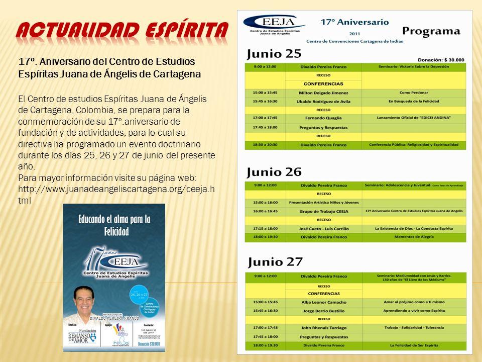 Actualidad Espírita 17º. Aniversario del Centro de Estudios Espíritas Juana de Ángelis de Cartagena.