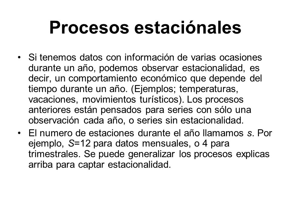 Procesos estaciónales