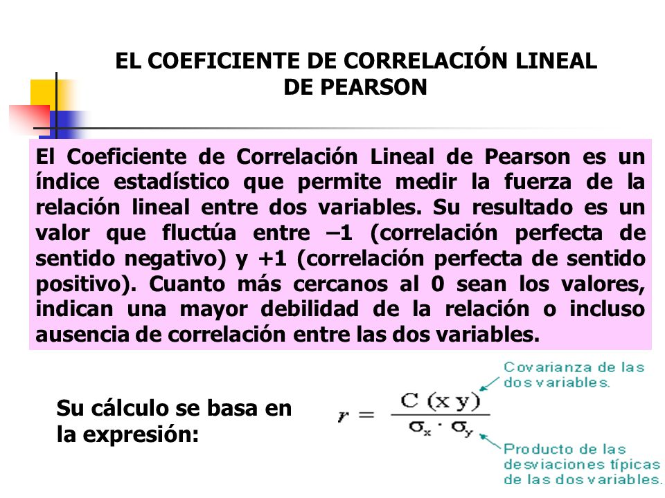 EL COEFICIENTE DE CORRELACIÓN LINEAL DE PEARSON