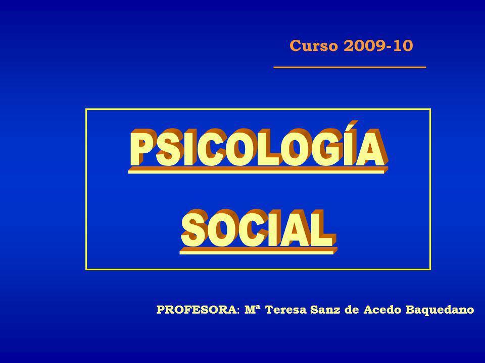 PSICOLOGÍA SOCIAL Curso 2009-10