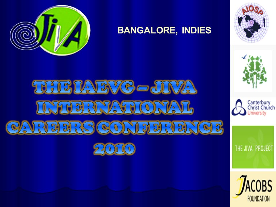 THE IAEVG – JIVA INTERNATIONAL CAREERS CONFERENCE 2010
