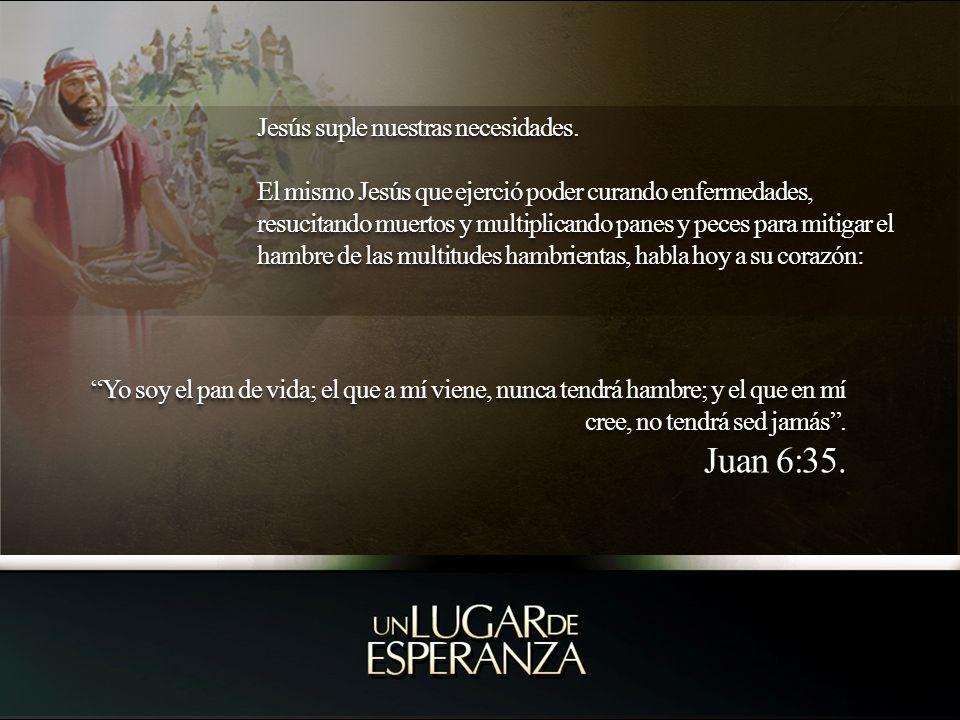 Jesús suple nuestras necesidades.