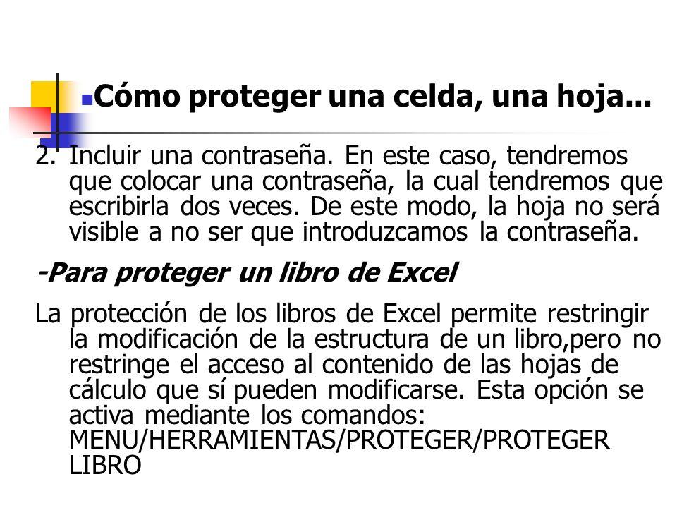 Cómo proteger una celda, una hoja...