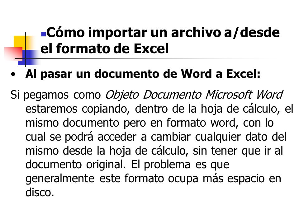 Cómo importar un archivo a/desde el formato de Excel