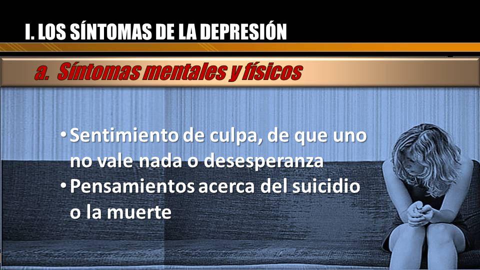 a. Síntomas mentales y físicos