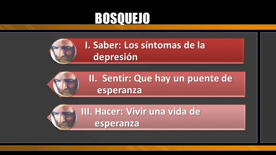 BOSQUEJO I. Saber: Los síntomas de la depresión