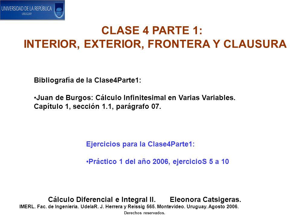 CLASE 4 PARTE 1: INTERIOR, EXTERIOR, FRONTERA Y CLAUSURA