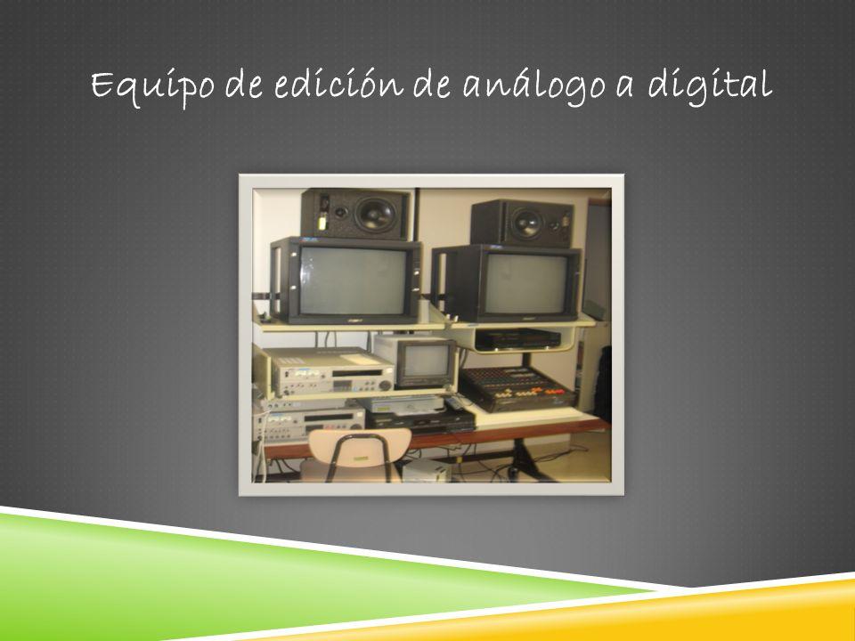 Equipo de edición de análogo a digital