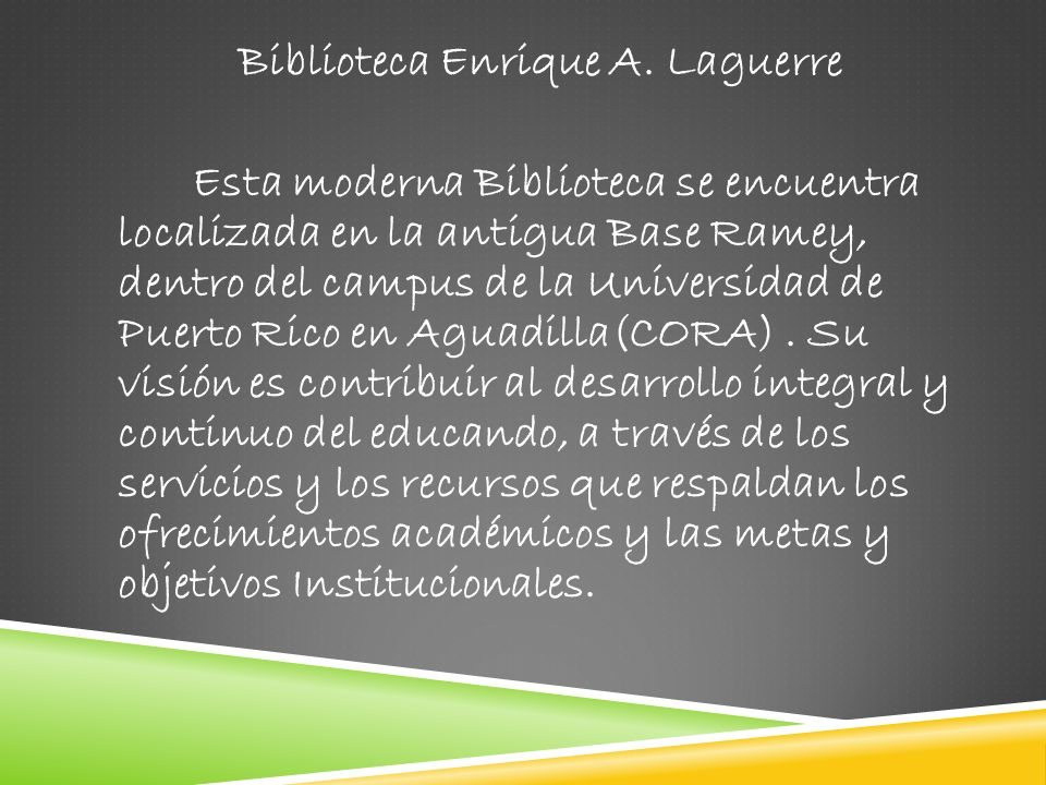 Biblioteca Enrique A. Laguerre