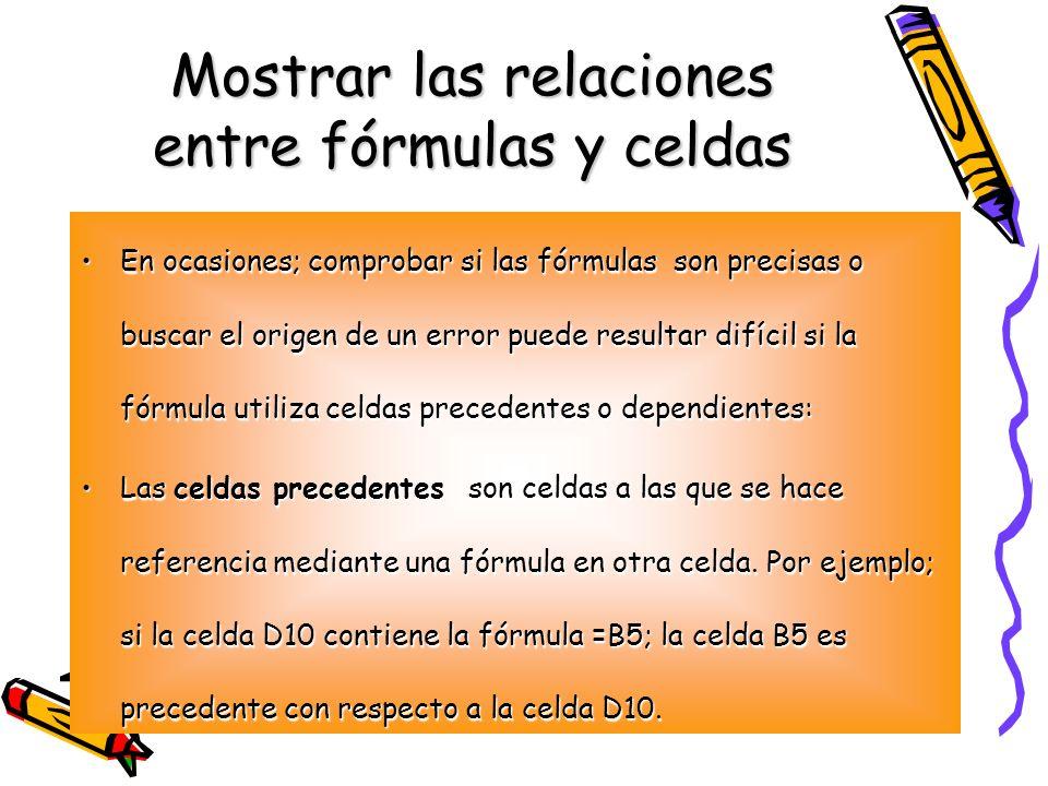 Mostrar las relaciones entre fórmulas y celdas