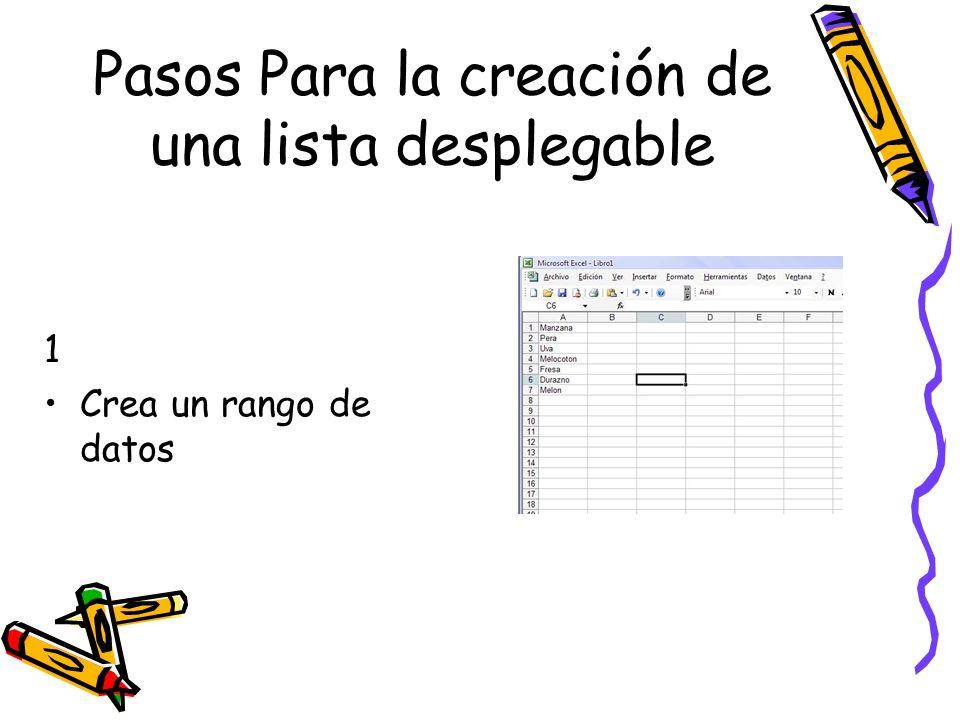 Pasos Para la creación de una lista desplegable