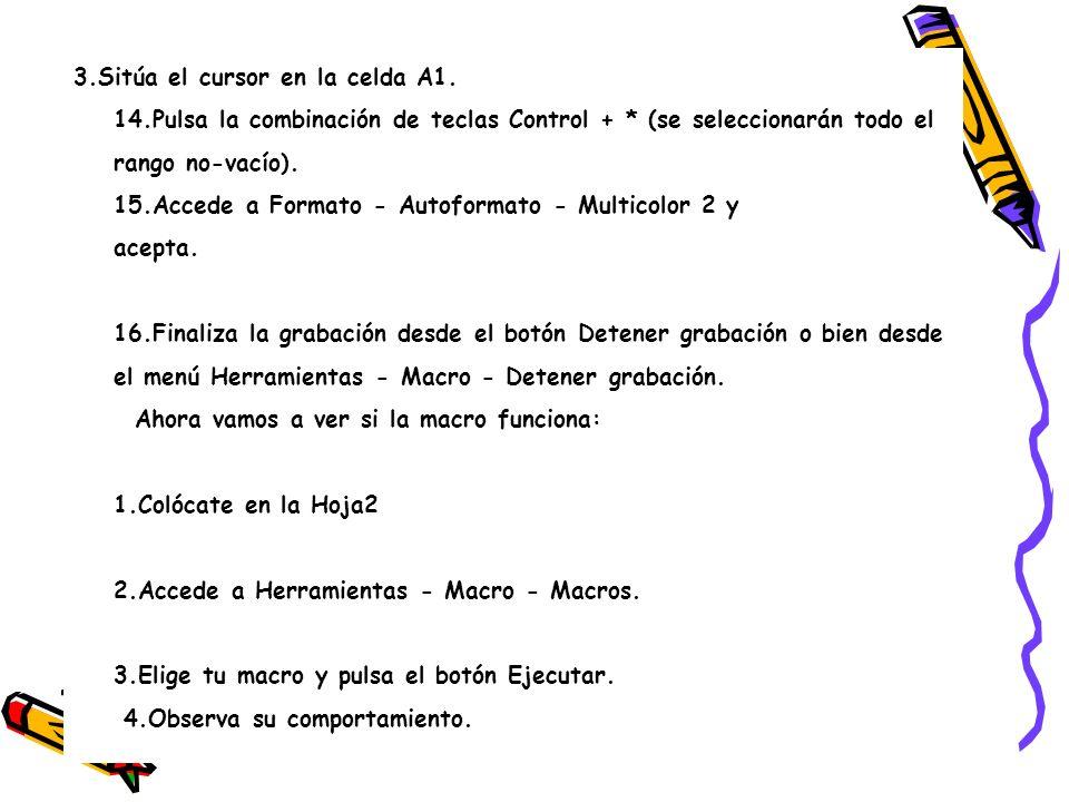 3. Sitúa el cursor en la celda A1. 14