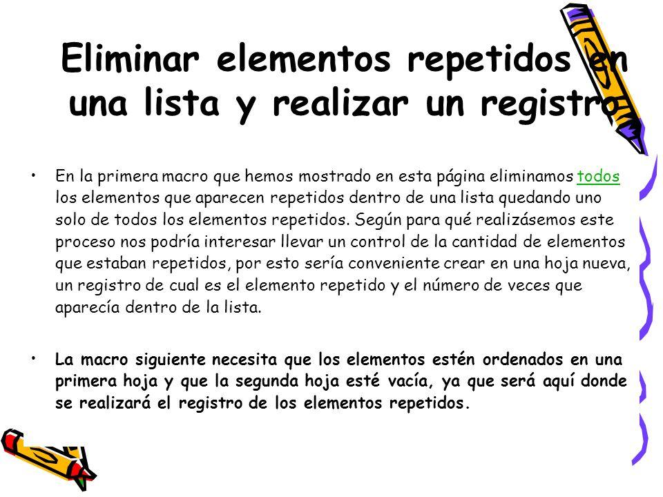 Eliminar elementos repetidos en una lista y realizar un registro