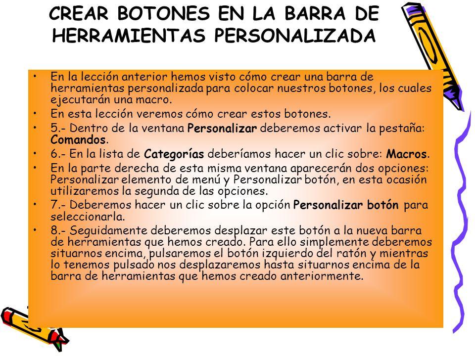 CREAR BOTONES EN LA BARRA DE HERRAMIENTAS PERSONALIZADA