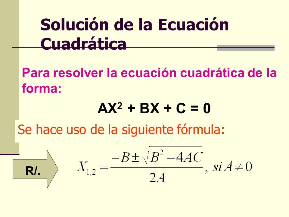 Solución de la Ecuación Cuadrática