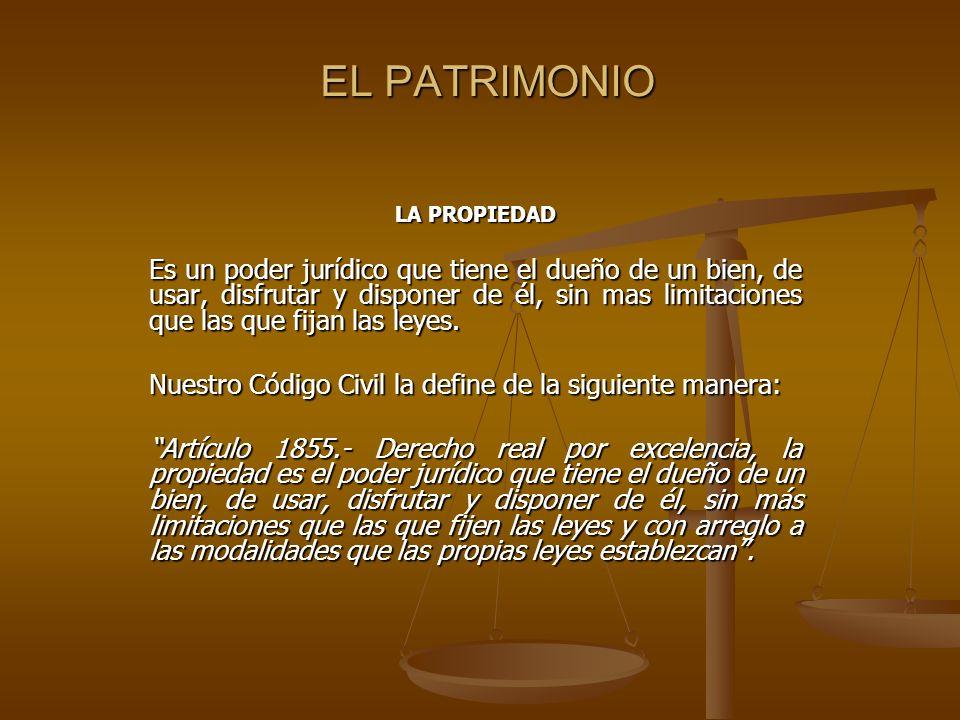 EL PATRIMONIO LA PROPIEDAD.