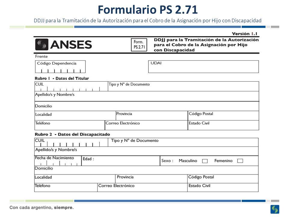 Formulario PS 2.71 DDJJ para la Tramitación de la Autorización para el Cobro de la Asignación por Hijo con Discapacidad