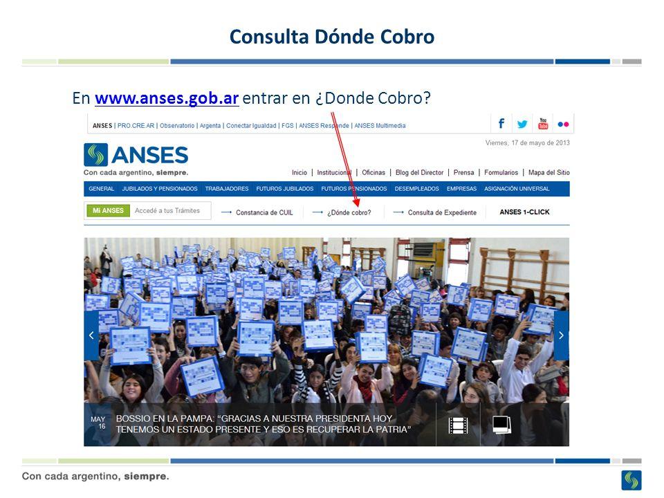 Consulta Dónde Cobro En www.anses.gob.ar entrar en ¿Donde Cobro