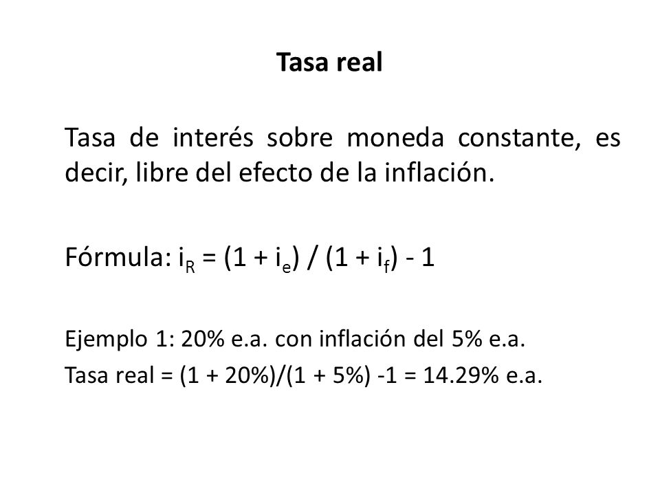 Fórmula: iR = (1 + ie) / (1 + if) - 1