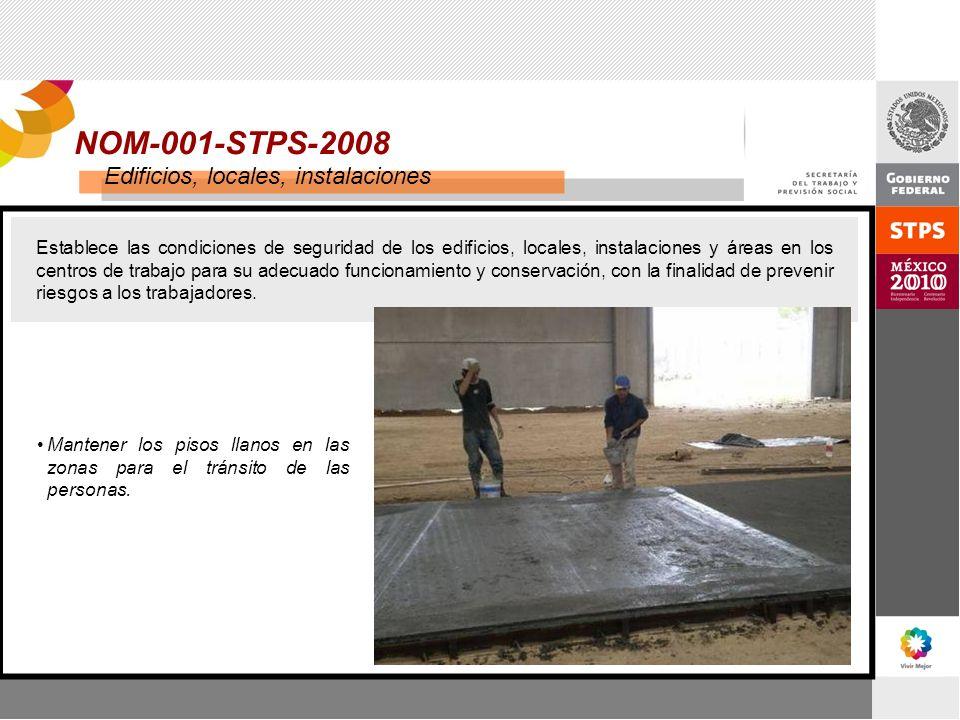 NOM-001-STPS-2008 Edificios, locales, instalaciones