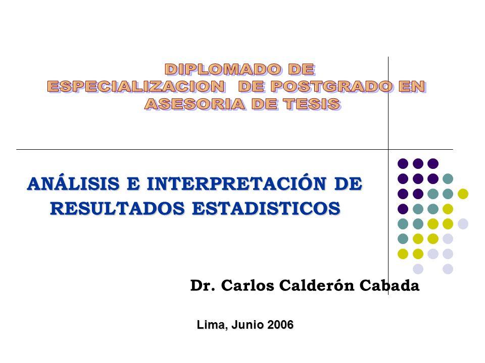 ANÁLISIS E INTERPRETACIÓN DE RESULTADOS ESTADISTICOS