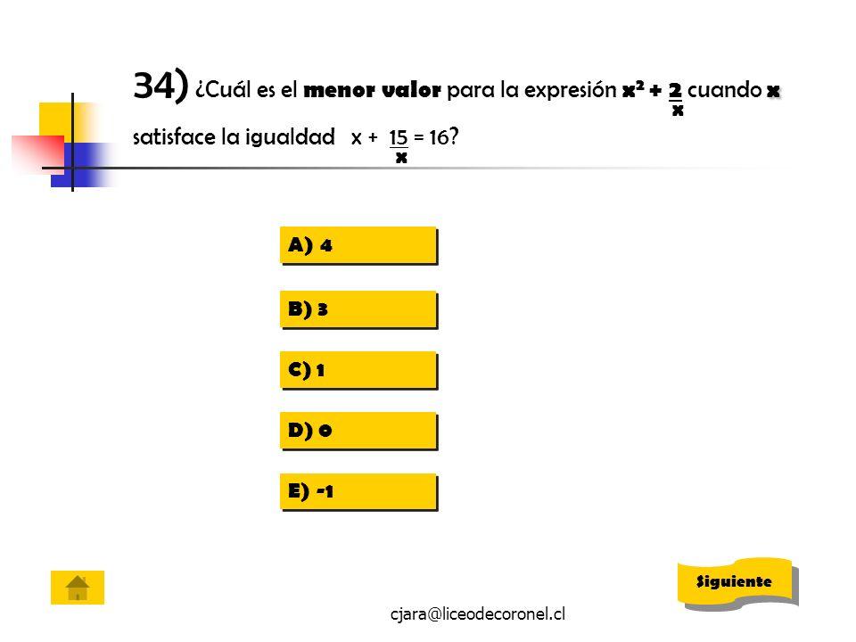 34) ¿Cuál es el menor valor para la expresión x2 + 2 cuando x