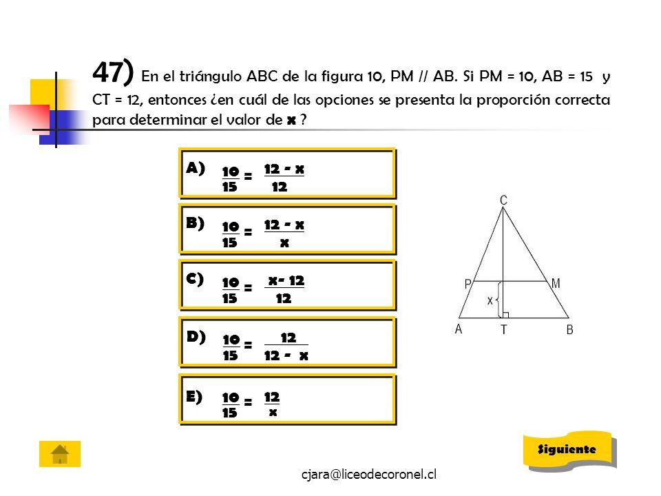 47) En el triángulo ABC de la figura 10, PM // AB