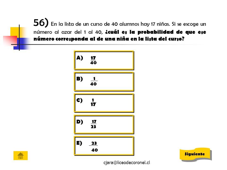 56) En la lista de un curso de 40 alumnos hay 17 niñas