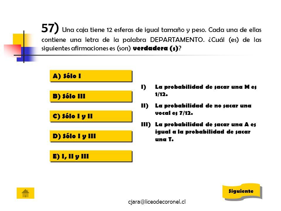 57) Una caja tiene 12 esferas de igual tamaño y peso