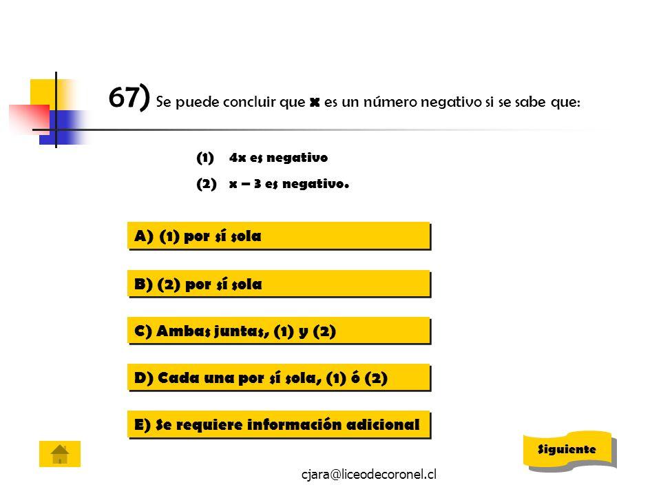67) Se puede concluir que x es un número negativo si se sabe que:
