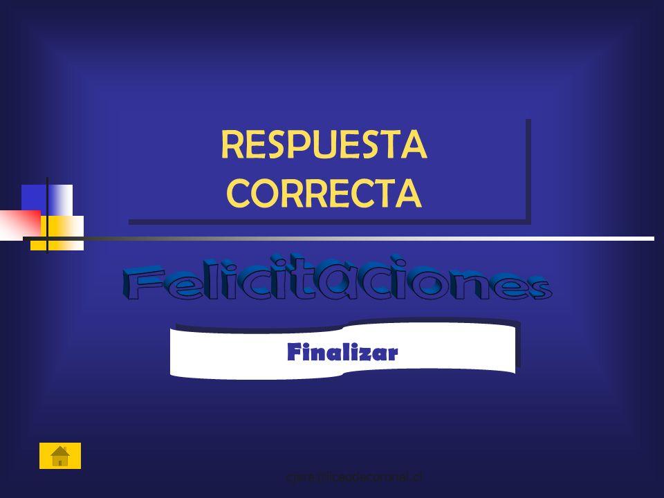RESPUESTA CORRECTA Felicitaciones Finalizar cjara@liceodecoronel.cl