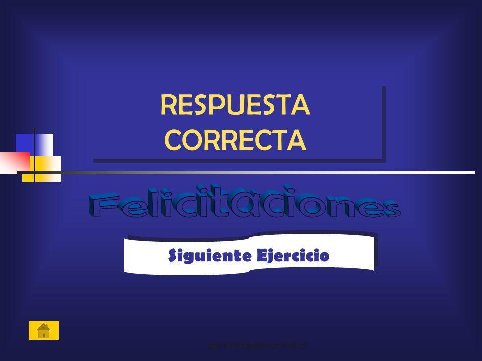 RESPUESTA CORRECTA Felicitaciones Siguiente Ejercicio