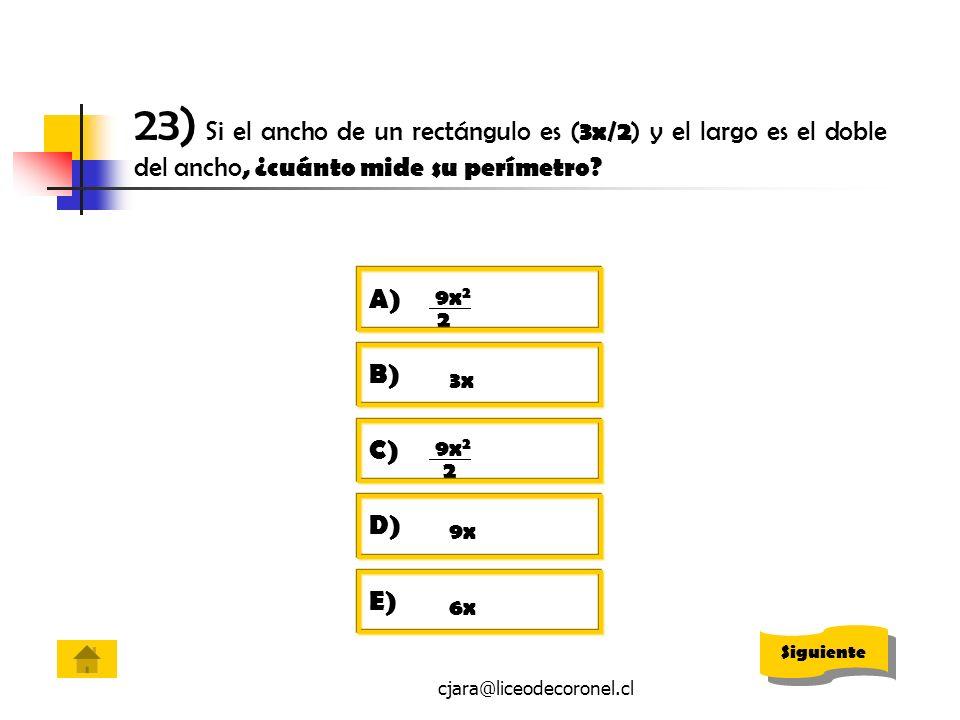 23) Si el ancho de un rectángulo es (3x/2) y el largo es el doble del ancho, ¿cuánto mide su perímetro