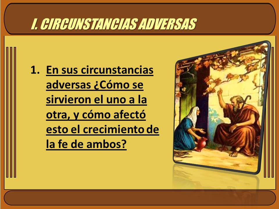 I. CIRCUNSTANCIAS ADVERSAS