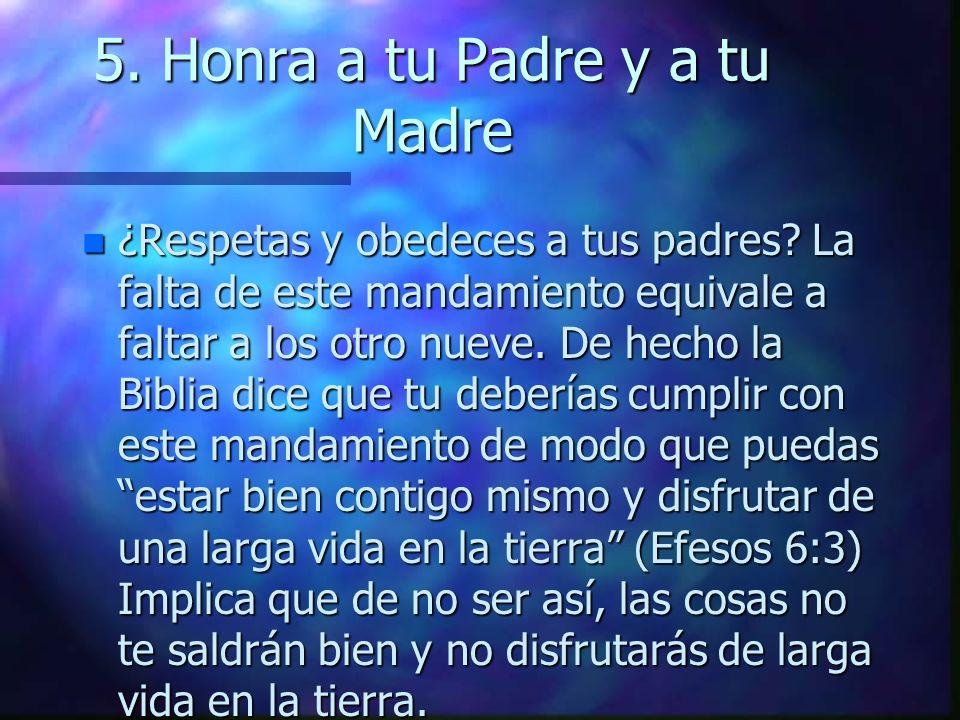 5. Honra a tu Padre y a tu Madre