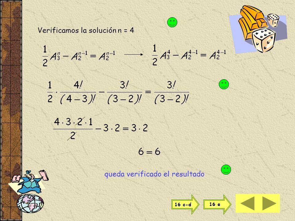 Verificamos la solución n = 4