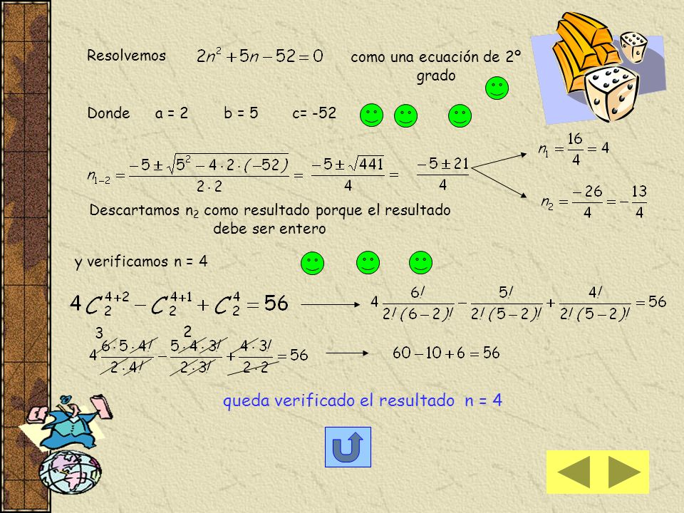 queda verificado el resultado n = 4