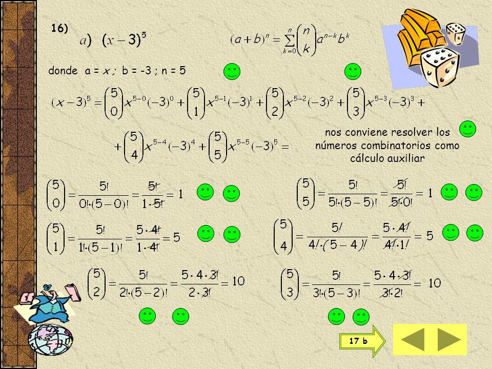 nos conviene resolver los números combinatorios como cálculo auxiliar
