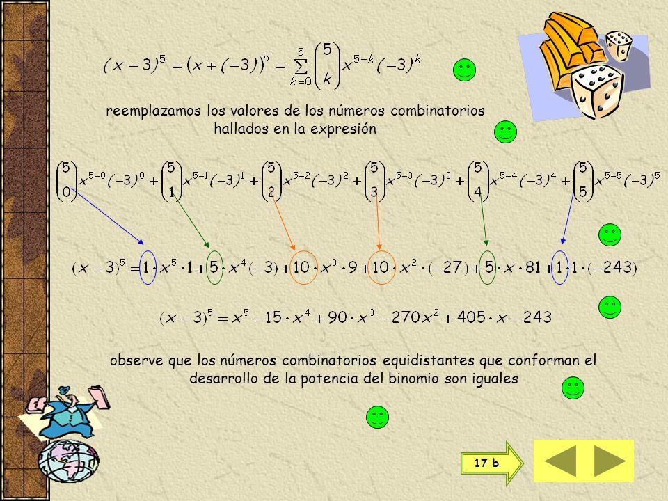 reemplazamos los valores de los números combinatorios hallados en la expresión