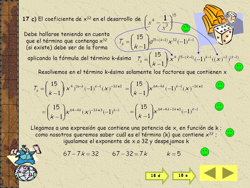 17 c) El coeficiente de x32 en el desarrollo de