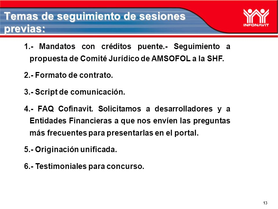 Temas de seguimiento de sesiones previas: