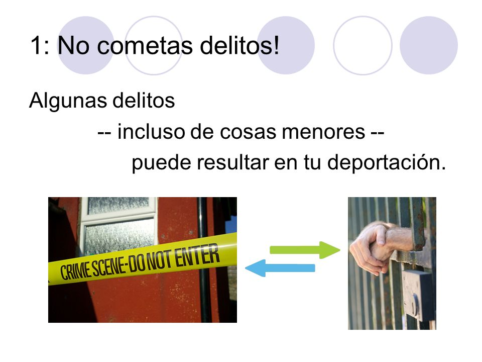 1: No cometas delitos! Algunas delitos -- incluso de cosas menores --