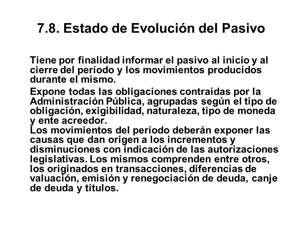 7.8. Estado de Evolución del Pasivo