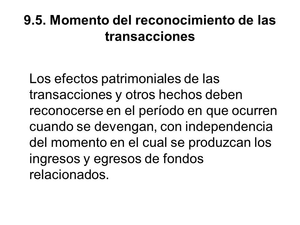 9.5. Momento del reconocimiento de las transacciones