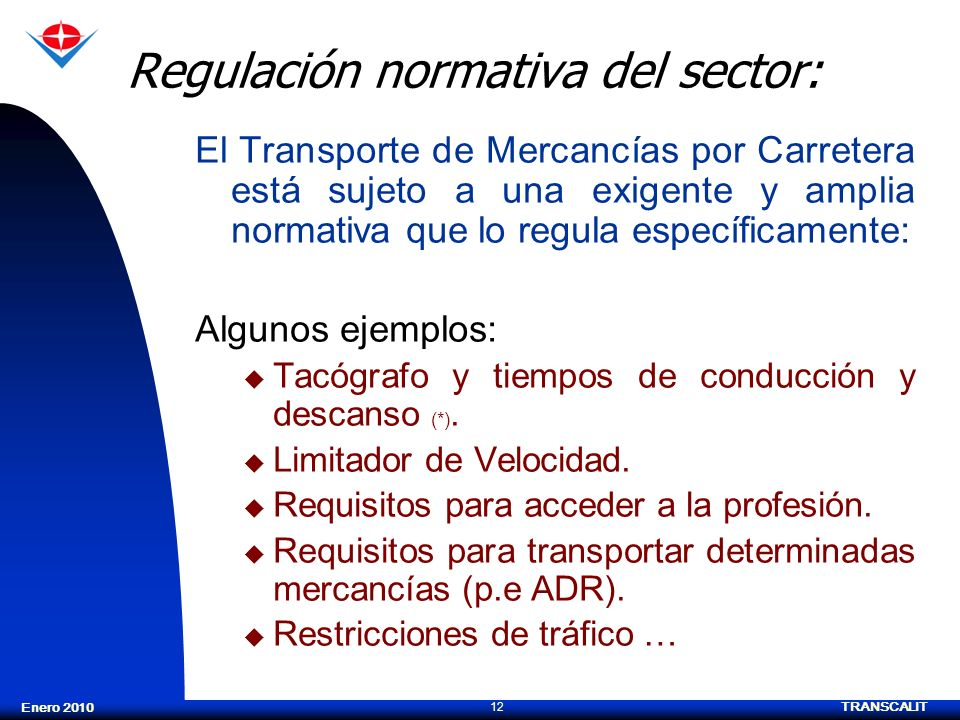 Regulación normativa del sector: