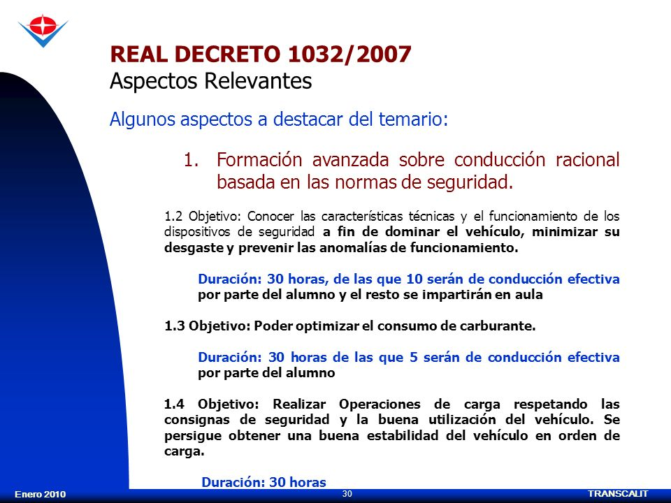 REAL DECRETO 1032/2007 Aspectos Relevantes