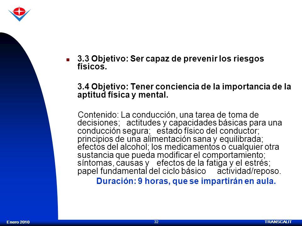 3.3 Objetivo: Ser capaz de prevenir los riesgos físicos.