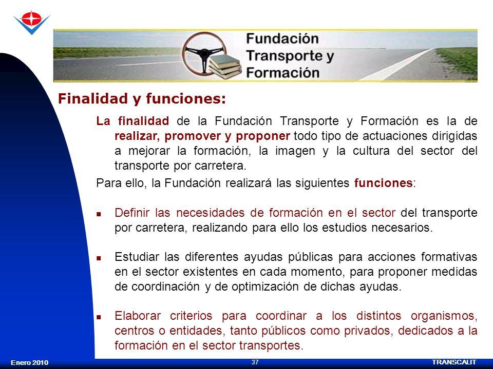 Finalidad y funciones:
