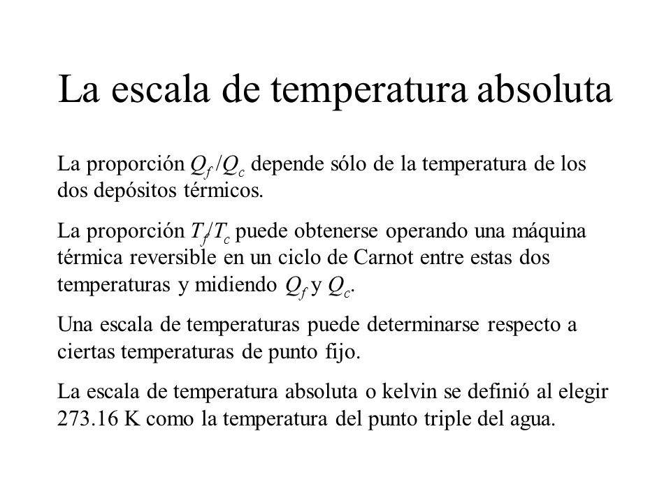 La escala de temperatura absoluta
